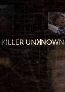 Killer Unknown