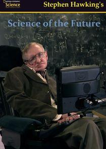 Стивен Хокинг: Наука будущего