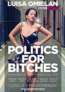 Luisa Omielan's Politics for Bitches