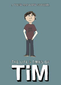 Жизнь и приключения Тима
