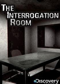 The Interrogation Room