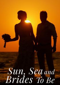 Sun, Sea and Brides to Be