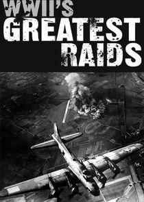 WWIIs Greatest Raids