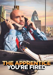 The Apprentice: Youre Fired