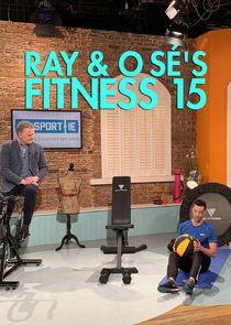 Ray & Ó Sé's Fitness 15