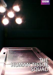 The Human Tissue Squad-45780