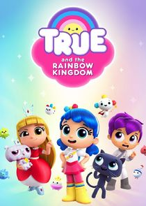 True and the Rainbow Kingdom-29201