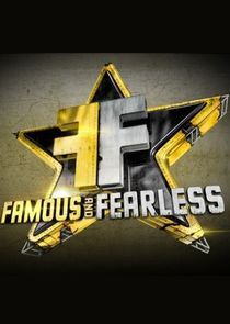 Famous and Fearless