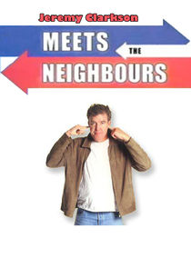Jeremy Clarkson Meets the Neighbours