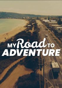 My Road To Adventure