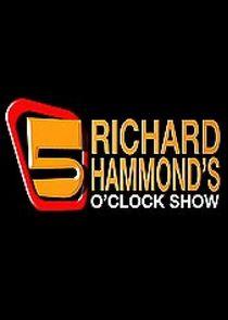 Richard Hammond's 5 O'Clock Show