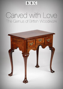 Carved with Love: The Genius of British Woodwork-46544