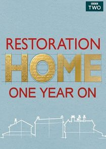 Restoration Home - One Year On