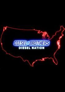 Diesel Brothers: Diesel Nation
