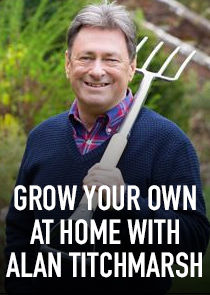 Grow Your Own at Home with Alan Titchmarsh-46394