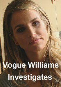 Vogue Williams Investigates