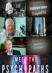Meet the Psychopaths
