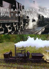 The Railways That Built Britain with Chris Tarrant