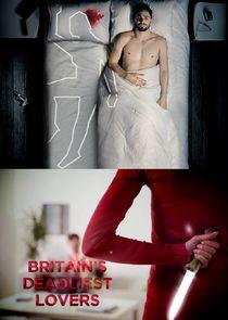 Britains Deadliest Lovers
