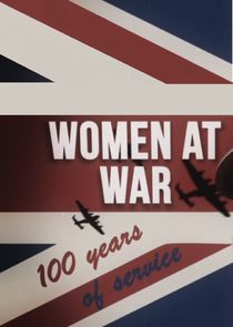 Women at War: 100 Years of Service