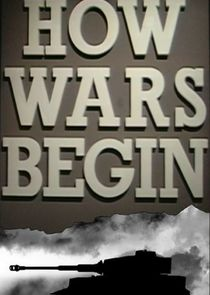 How Wars Begin
