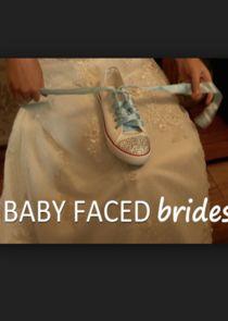 Baby Faced Brides