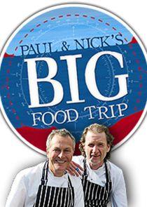 Paul & Nick's Big Food Trip