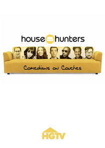 House Hunters: Comedians on Couches