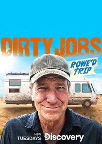 Dirty Jobs: Rowe'd Trip