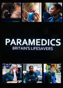 Paramedics: Britain's Lifesavers
