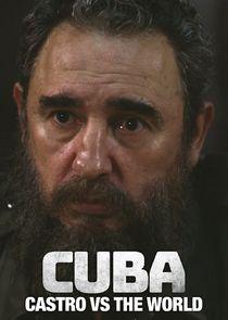 Cuba: Castro vs. the World