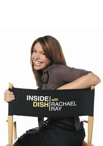 Inside Dish with Rachael Ray