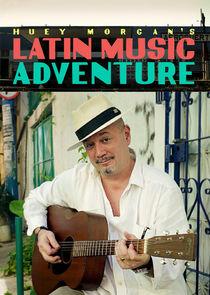 Huey Morgan's Latin Music Adventure