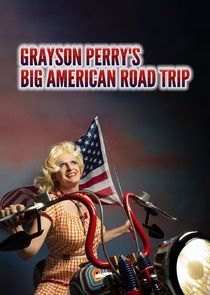 Grayson Perry's Big American Road Trip