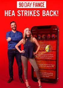 90 Day Fiancé: HEA Strikes Back!