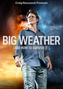 Big Weather (And How To Survive It)