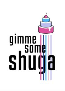 Gimme Some Shuga