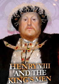 Henry VIII and the King's Men