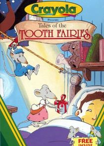 Tales of the Tooth Fairies