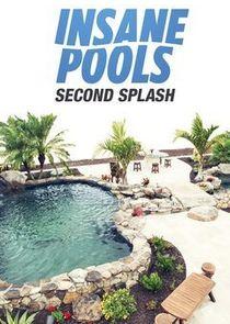 Insane Pools: Second Splash