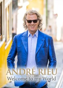 André Rieu: Welcome to my World