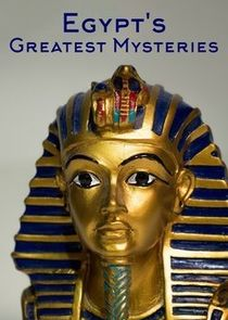 Egypts Greatest Mysteries