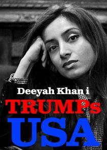 Deeyah Khan i Trumps USA