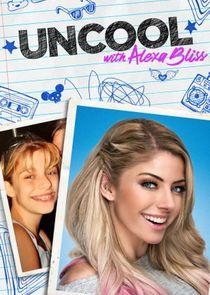 WWE UnCool with Alexa Bliss