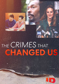 The Crimes That Changed Us