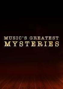 Music's Greatest Mysteries-50140