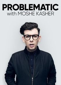 Problematic with Moshe Kasher-20030