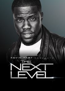 Kevin Hart Presents: The Next Level-27207