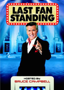 Last Fan Standing hosted by Bruce Campbell