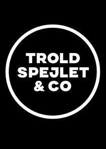 Troldspejlet & Co